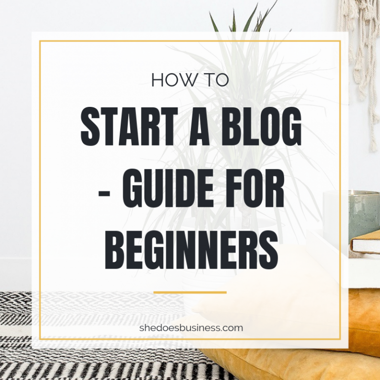 How to Start a Blog - Beginner's Guide
